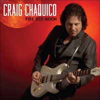 Craig Chaquico - Fire Red Moon