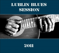 Lublin Blues Session 2011