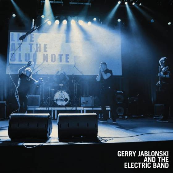 Gerry Jablonski and the Electric Band – Live at the Blue Note