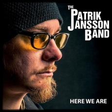 The Patrik Jansson Band – Here We Are