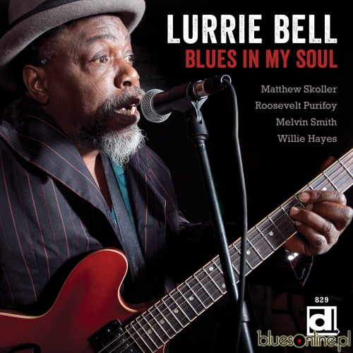 Lurie Bell – Blues In My Soul