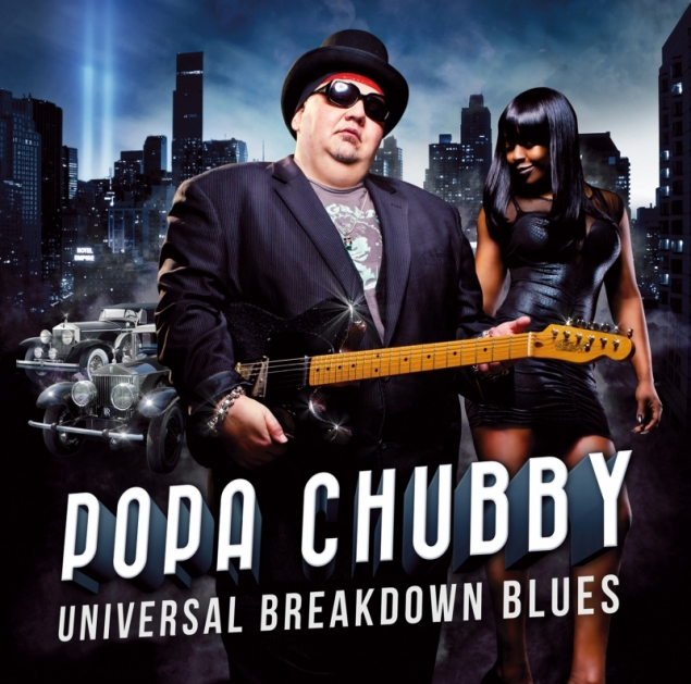 Popa Chubby - Universal Breakdown Blues (2013, wideo)