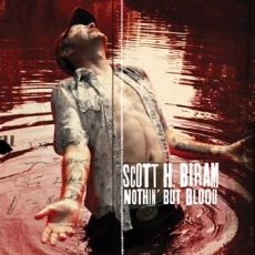 Scott H. Biram - Nothin' but Blood