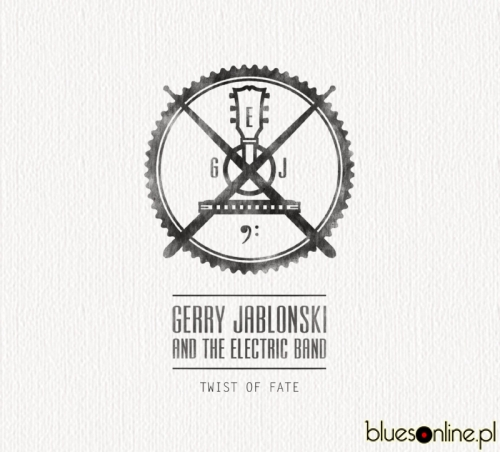 Gerry Jablonski and the Electric Band – Twist of Fate