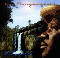 Mud Morganfield - Fall Waters Fall