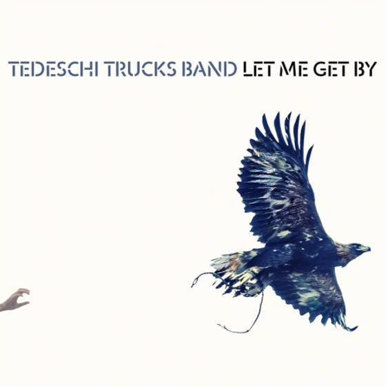 Tedeschi Trucks Band – Let Me Get By