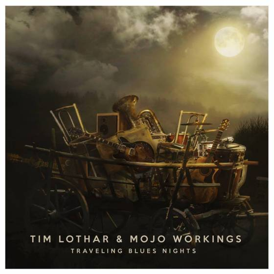Tim Lothar & Mojo Workings – Traveling Blues Nights