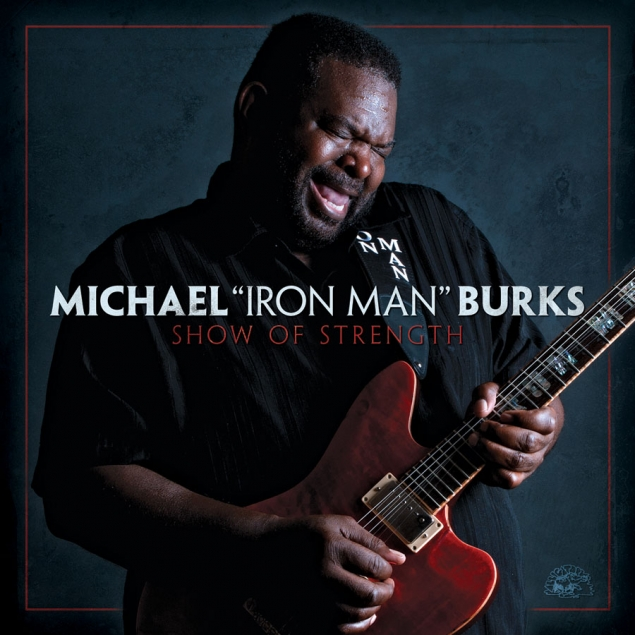"Michael ""Iron Man"" Burks – Show of Strength"