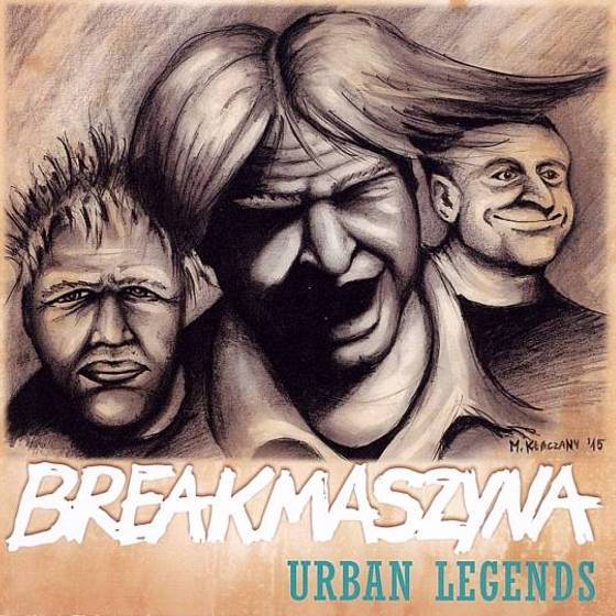 Breakmaszyna – Urban Legends