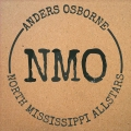 Anders Osborne and North Mississippi Allstars - Freedom & Dreams