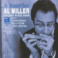 Al Miller Chicago Blues Band - In Between Time