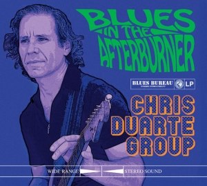 Chris Duarte Group - Blues in the Afterburner