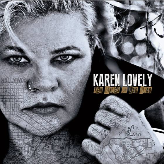 Karen Lovely - Ten Miles of Bad Road
