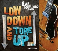 The Duke Robillard Band - Low Down and Tore Up