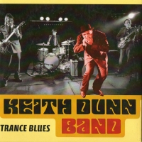 Keith Dunn Band – Trance Blues